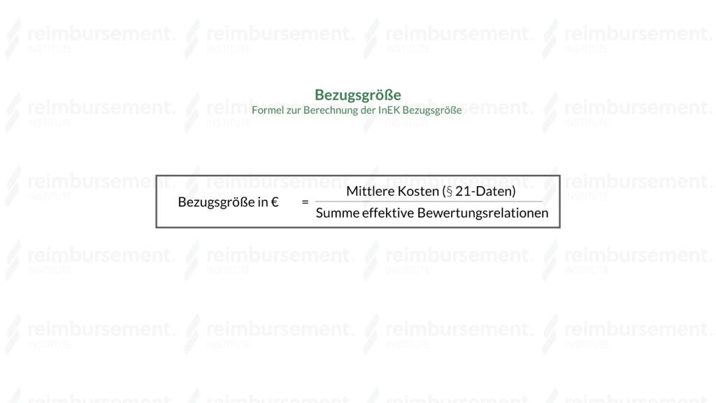 InEK Bezugsgröße – Darstellung der Formel zur Berechnung